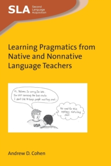Image for Learning pragmatics from native and nonnative language teachers