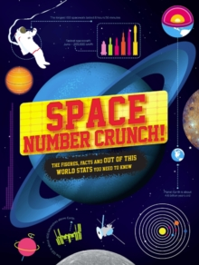Image for Space number crunch!  : the figures, facts and space stats you need to know