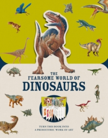 Image for The fearsome world of dinosaurs