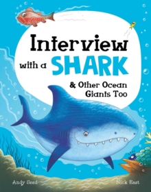 Image for Interview with a shark  : & other ocean giants too
