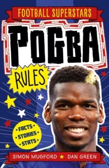 Pogba rules - Mugford, Simon
