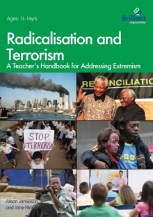 Image for Radicalisation and terrorism  : a teacher's handbook for addressing extremism