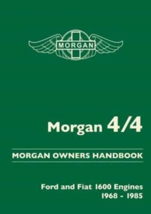 Image for Morgan 4/4 Morgan Owners Handbook : Ford and Fiat 1600 Engines 1968-1985