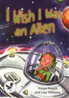 Image for I wish I was an alien