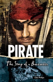 Image for Pirate  : the story of a buccaneer