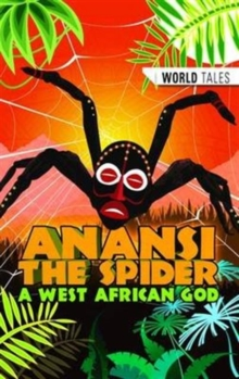 Image for Anansi the Spider, a West African god