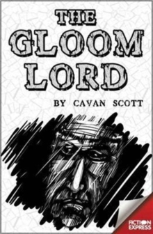 Fiction Express: Gloom Lord