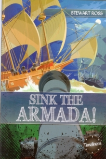 Image for Sink the Armada!  : Sir Francis Drake and the Spanish Armada of 1588