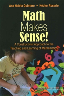 Image for Math Makes Sense!: A Constructivist Approach To The Teaching And Learning Of Mathematics