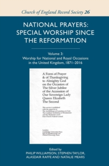 Image for National Prayers: Special Worship since the Refo - Volume III: Worship for National and Royal Occasions in the United Kingdom, 1871-2016