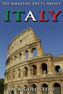Image for 101 Amazing Facts About Italy