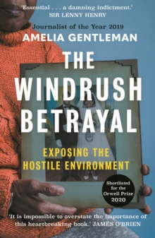 Image for The Windrush betrayal  : exposing the hostile environment