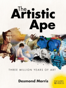 Image for The artistic ape  : three million years of art