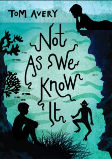 Image for Not as we know it