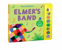Elmer's band  : press button sound book - McKee, David