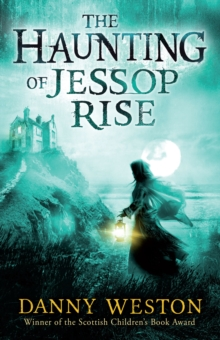 Image for The haunting of Jessop Rise
