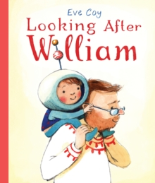 Image for Looking after William