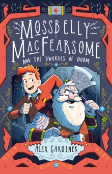 Image for Mossbelly MacFearsome and the dwarves of doom