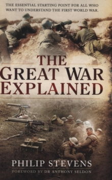 Image for The Great War explained  : a simple story and guide