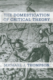 Image for The domestication of critical theory