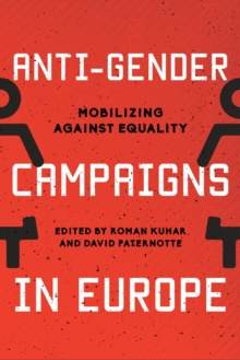 Image for Anti-gender campaigns in Europe  : mobilizing against equality