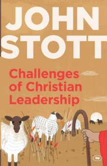 Image for Challenges of Christian Leadership : Practical wisdom for leaders, interwoven with the author's advice
