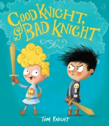 Image for Good Knight, Bad Knight
