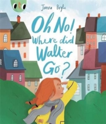 Image for Oh no! Where did Walter go?