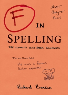Image for F in spelling: the funniest test paper blunders