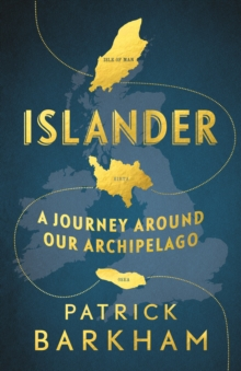Image for Islander  : a journey around our archipelago