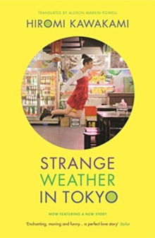 Image for Strange weather in Tokyo  : and the companion story, Parade