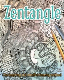 Image for Zentangle  : the inspiring and mindful drawing method