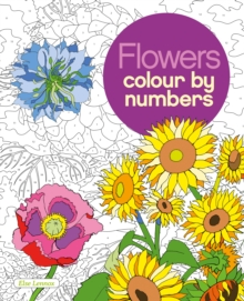 Image for Flowers Colour by Numbers