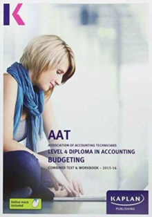 Image for AAT level 4 diploma in accounting, budgeting: Combined text & workbook - 2015-16