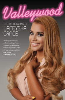 Image for Valleywood  : the autobiography of Lateysha Grace