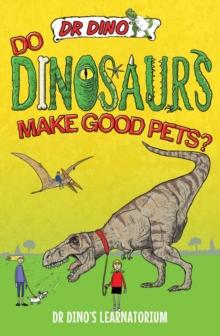 Image for Do dinosaurs make good pets?