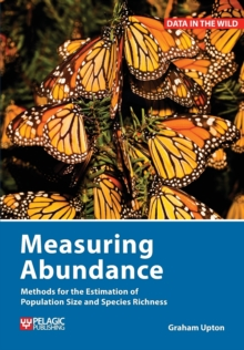 Image for Measuring abundance  : methods for the estimation of population size and species richness