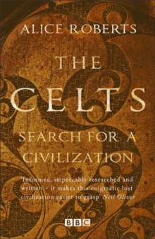 Image for The Celts  : search for a civilization