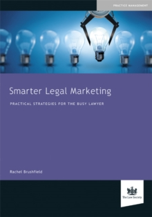 Image for Smarter legal marketing  : practical strategies for the busy lawyer