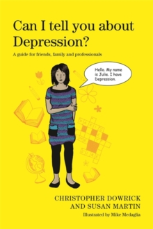 Image for Can I tell you about depression?: a guide for friends, family and professionals