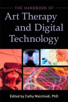 Image for The handbook of art therapy and digital technology