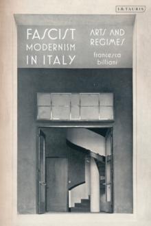Image for Fascist modernism  : the arts under dictatorship