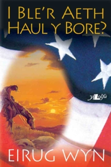 Image for I Ble'r Aeth Haul y Bore