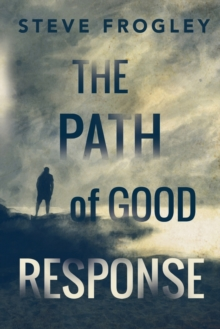 Image for The Path of Good Response
