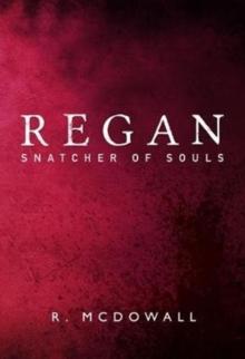 Image for Regan : Snatcher of Souls