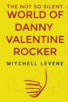Image for The Not So Silent World of Danny Valentine Rocker