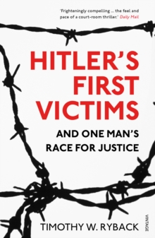 Image for Hitler's first victims and one man's race for justice