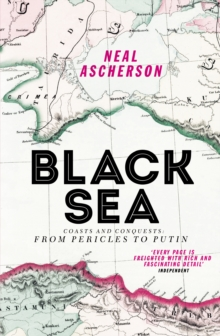 Image for Black Sea  : coasts and conquests