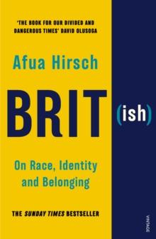 Brit(ish)  : on race, identity and belonging