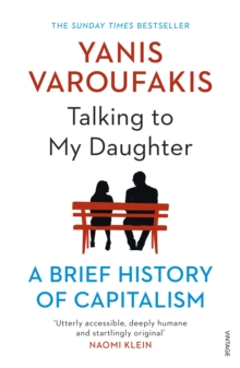 Image for Talking to my daughter about the economy  : a brief history of capitalism